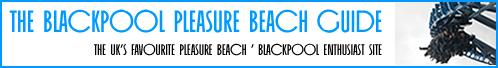 The Blackpool Pleasure Beach Guide